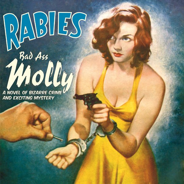 rabies-bad-ass-molly-cover-600x600